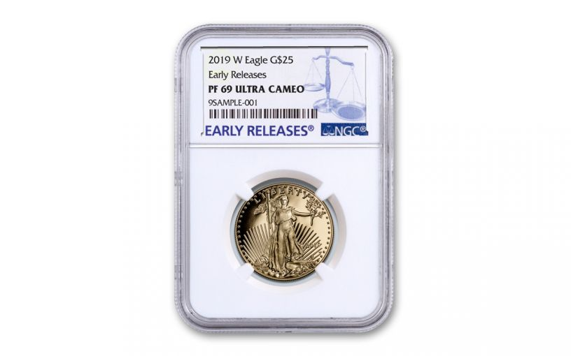 2019-W $25 1/2-oz Gold American Eagle NGC PF69UC Early Releases