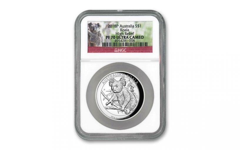 2018 Australia $1 1-oz Silver Koala High Relief Proof NGC PF70UC