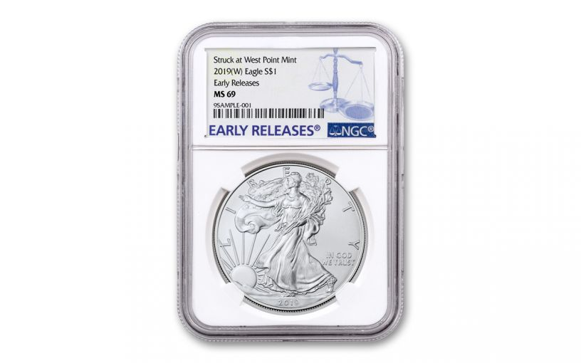 2019-W $1 1-oz Silver American Eagle Struck at West Point NGC MS69 Early Releases