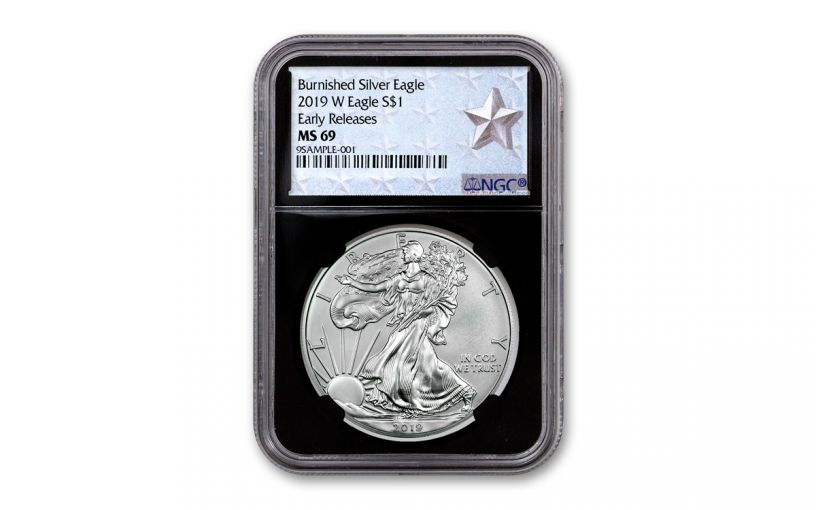 2019-W $1 1-oz Burnished Silver American Eagle NGC MS69 Early Releases - Black Core, Silver Star Label