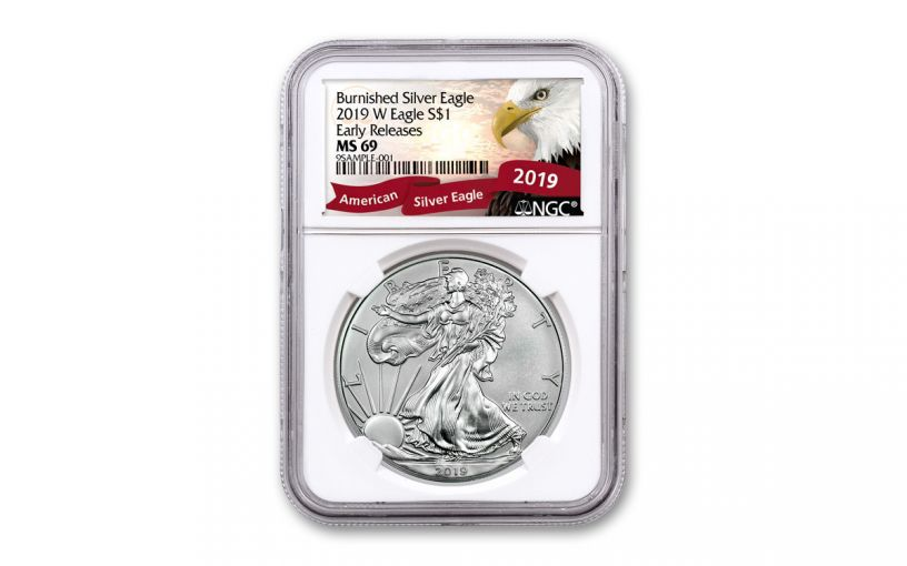 2019-W $1 1-oz Burnished Silver American Eagle NGC MS69 First Releases - Eagle Label