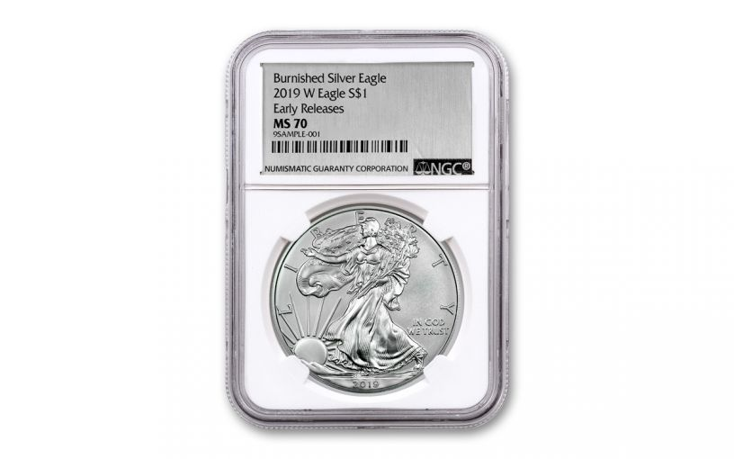 2019-W $1 1-oz Burnished Silver American Eagle NGC MS70 Early Releases - Silver Foil Label