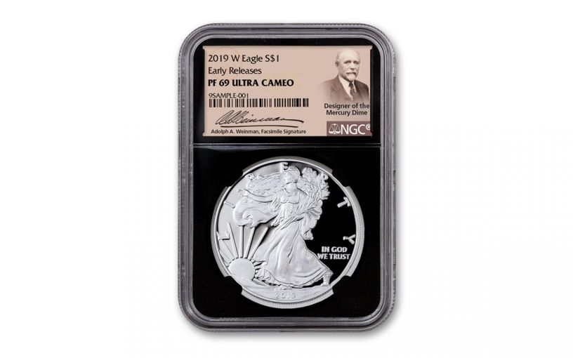 2019-W $1 1-oz American Silver Eagle NGC PF69UC Early Releases -Black Core & Weinman Label