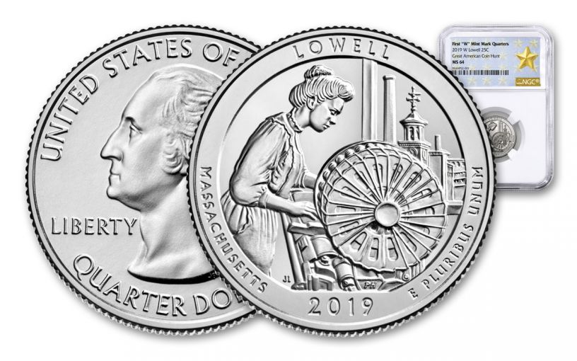 2019-W 25¢ Lowell National Historic Park America the Beautiful Quarter NGC MS64 w/Star Label