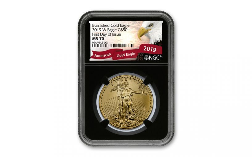 2019-W $50 1-oz Burnished Gold American Eagle NGC MS70 First Day of Issue w/Black Core & Eagle Label
