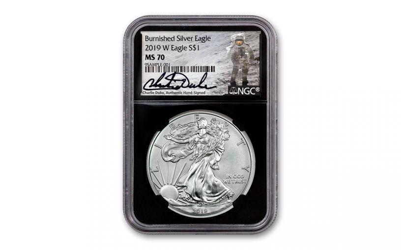 2019-W $1 1-oz Burnished Silver Eagle NGC MS70 w/Black Core & Charlie Duke Signature