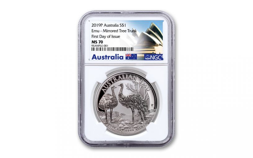 "2019 Australia $1 1-oz Silver Emu ""Mirrored Tree Trunk Variety"" NGC MS70 First Day of Issue - Opera House Label"