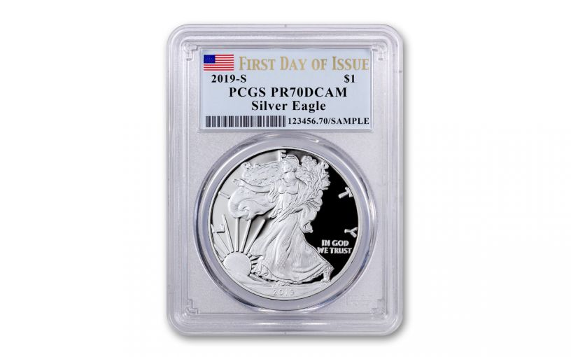 2019-S $1 Silver Eagle PCGS PR70DC First Day of Issue w/Flag Label
