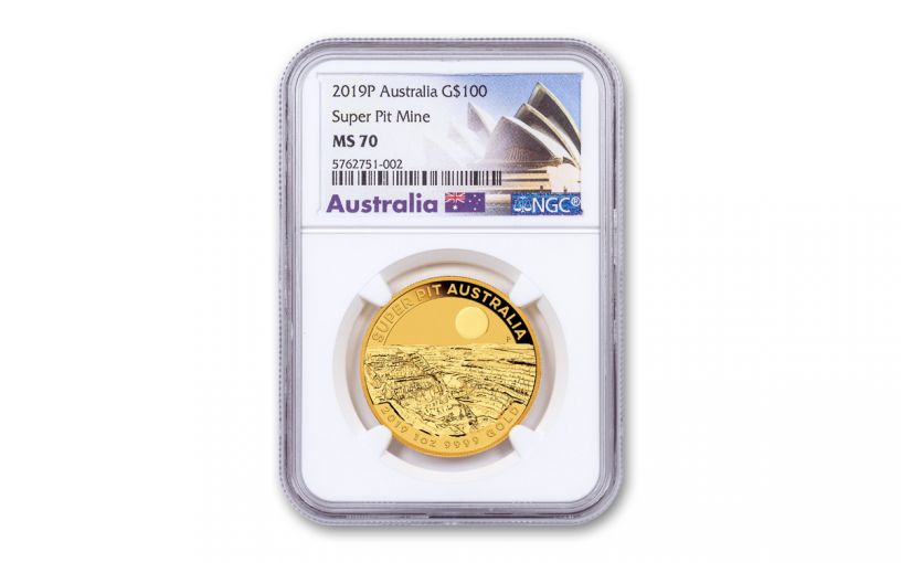 2019 Australia $100 1-oz Gold Super Pit Coin NGC MS70 w/Opera House Label