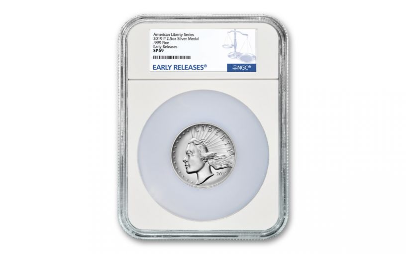 2019-P 2.5-oz Silver American Liberty High Relief Medal NGC SP69 Early Releases
