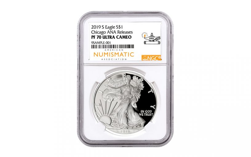 2019-S $1 Silver Eagle NGC PF70UC Chicago ANA Show Releases