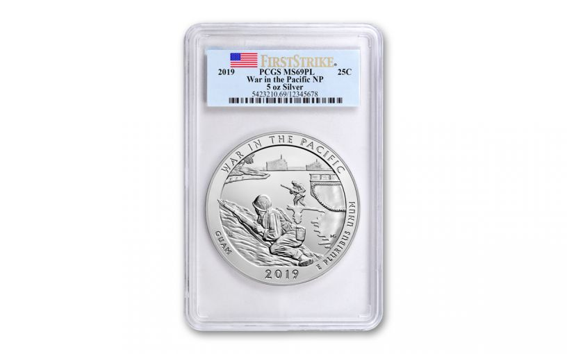 2019 5-oz Silver America the Beautiful – War in the Pacific National Historical Park PCGS MS69PL First Strike