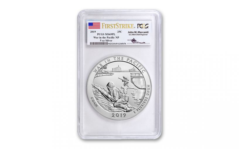 2019 5-oz Silver America the Beautiful – War in the Pacific National Historical Park PCGS MS69PL First Strike w/Mercanti Signature