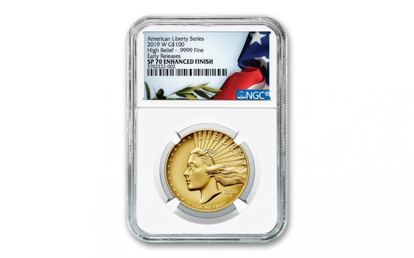 2019-W $100 1-oz Gold American Liberty High Relief NGC SP70 Enhanced Finish Early Releases & Liberty Label