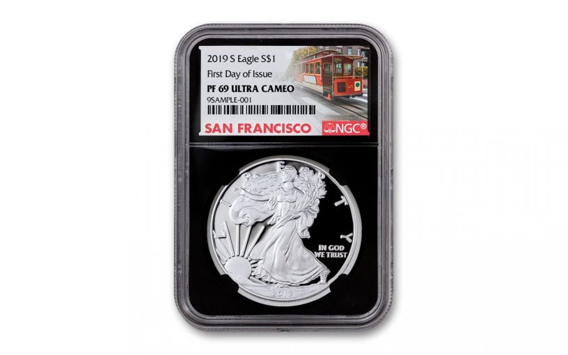 2019-S $1 Silver Eagle NGC PF69UC First Day of Issue Releases w/Black Core & Cable Car Label