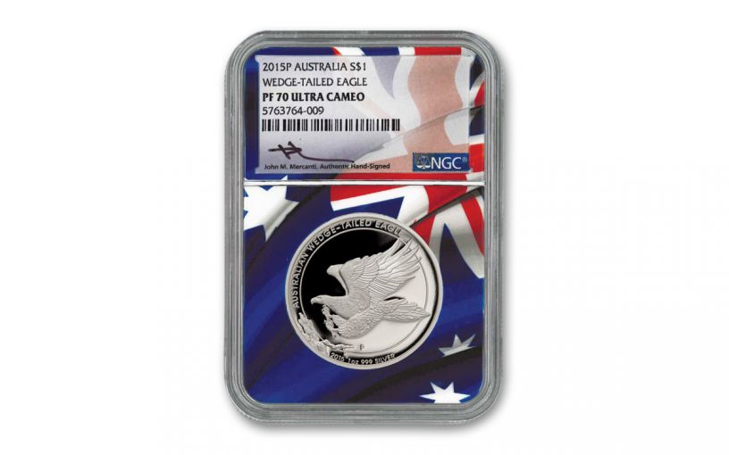2015 Australia $1 1-oz Silver Wedge Tailed Eagle High Relief Proof NGC PF70UC w/Flag Core & Mercanti Signature
