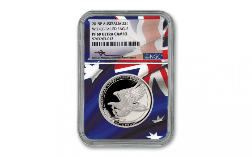 2015 Australia $1 1-oz Silver Wedge Tailed Eagle High Relief Proof NGC PF69UC w/Flag Core & Mercanti Signature