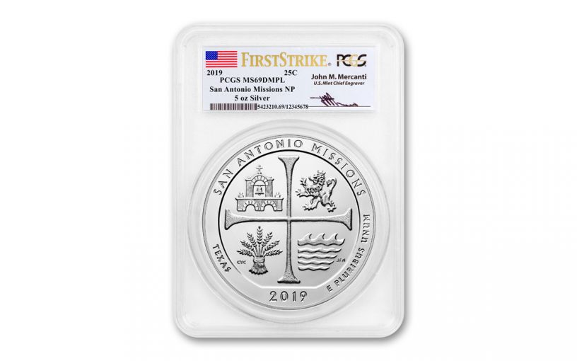 2019 5-oz Silver America the Beautiful – San Antonio Missions National Historical Park PCGS MS69 Deep Mirror Proof-Like First Strike w/Mercanti Signature