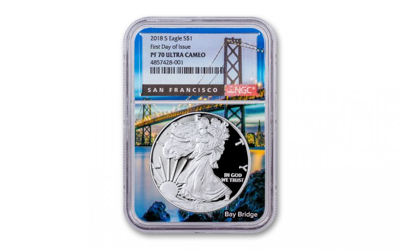 2018-S $1 Silver Eagle NGC PF70UC First Day of Issue w/Bay Bridge Core