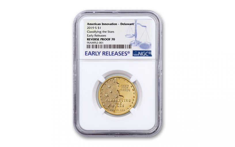 2019-S $1 American Innovation – Delaware Reverse Proof NGC PF70 Early Releases