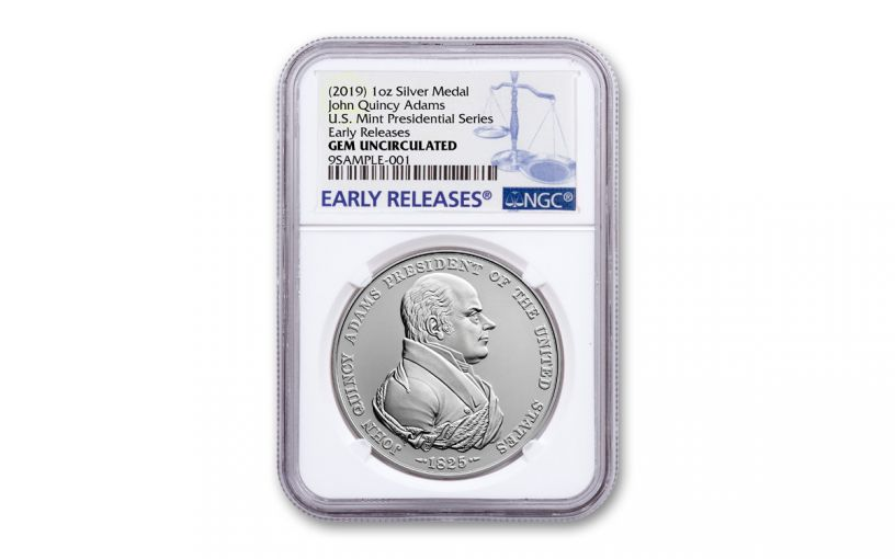 2019 1-oz Silver John Quincy Adams Presidential Medal NGC Gem BU Early Releases