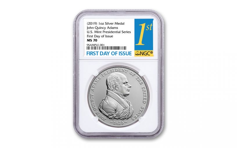 2019 1-oz Silver John Quincy Adams Presidential Medal NGC MS70 First Day of Issue