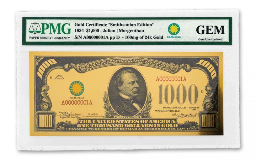 Smithsonian Series 1934 $1,000 24K Gold Certificate PMG Gem