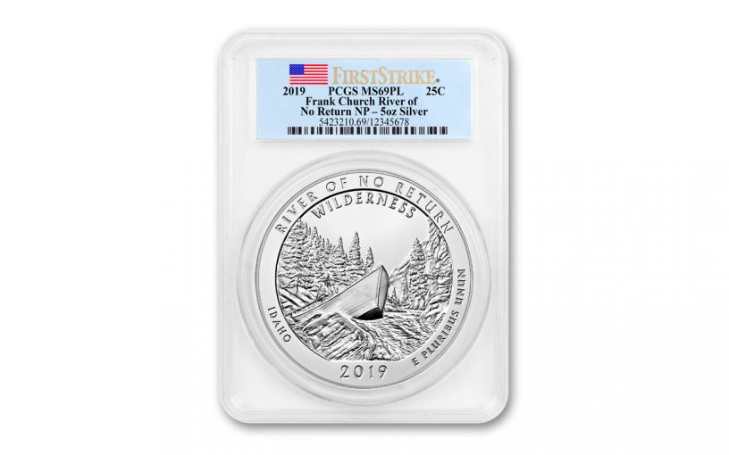 2019 5-oz Silver America the Beautiful – River of No Return PCGS MS69 Proof-Like First Strike