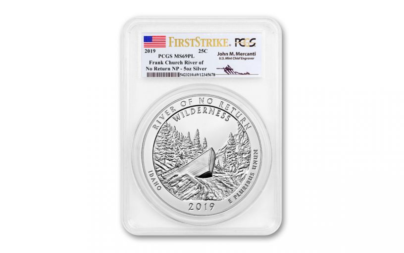 2019 5-oz Silver America the Beautiful – River of No Return PCGS MS69 Proof-Like First Strike w/Mercanti Signature