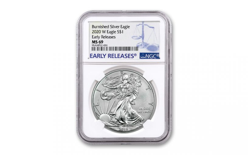 2020-W $1 1-oz Burnished Silver Eagle NGC MS69 Early Releases