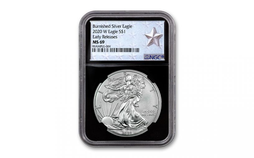 2020-W $1 1-oz Burnished Silver Eagle NGC MS69 Early Releases w/Black Core & Silver Star Label