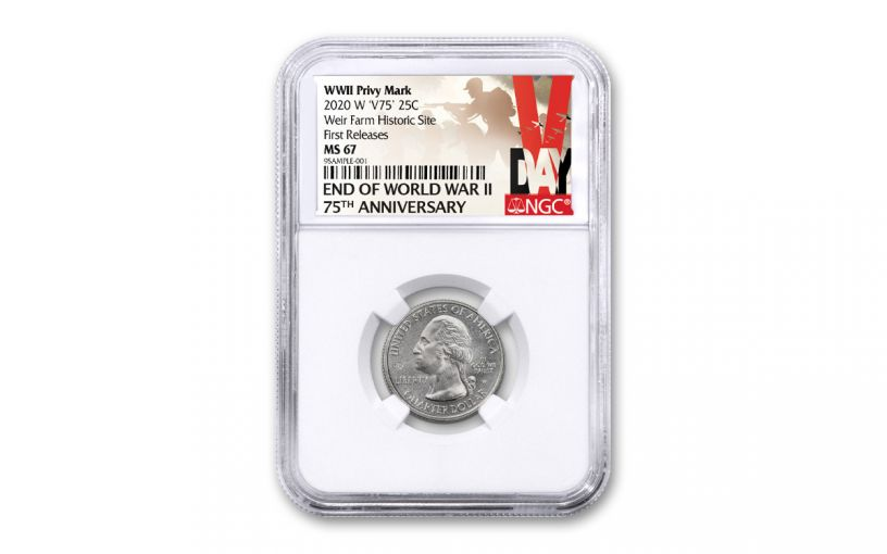 2020-W 25¢ America the Beautiful Weir National Historic Site Quarter NGC MS67 First Releases w/V75 Privy Mark & Victory Label