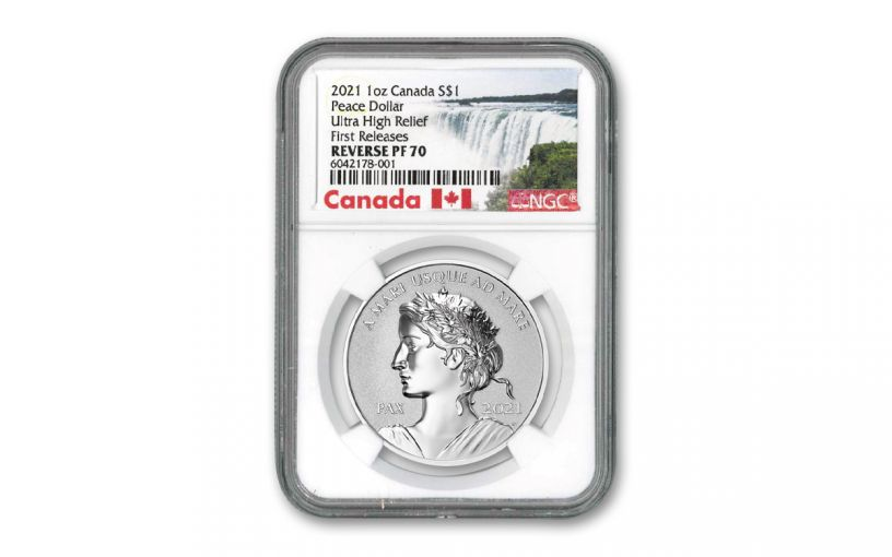 2021 Canada $1 1-oz Silver Peace Dollar Ultra High Relief Reverse Proof NGC PF70 First Releases w/ Exclusive Canada Label