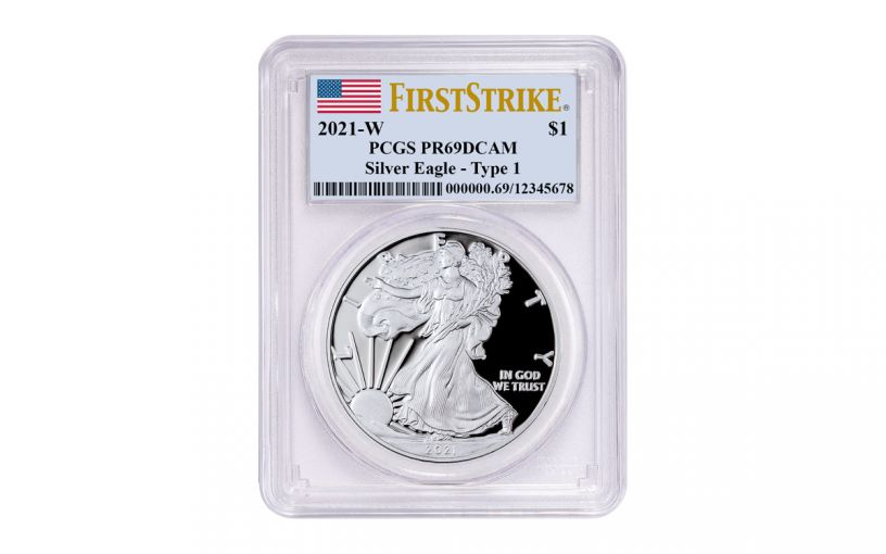 2021-W $1 1-oz American Silver Eagle Type 1 Proof PCGS PR69DC First Strike w/ Flag Label