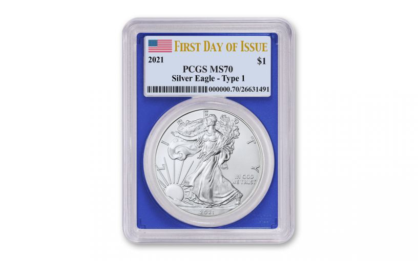 2021 $1 1-oz Silver Eagle PCGS MS70 First Day of Issue w/Blue Frame & Flag Label