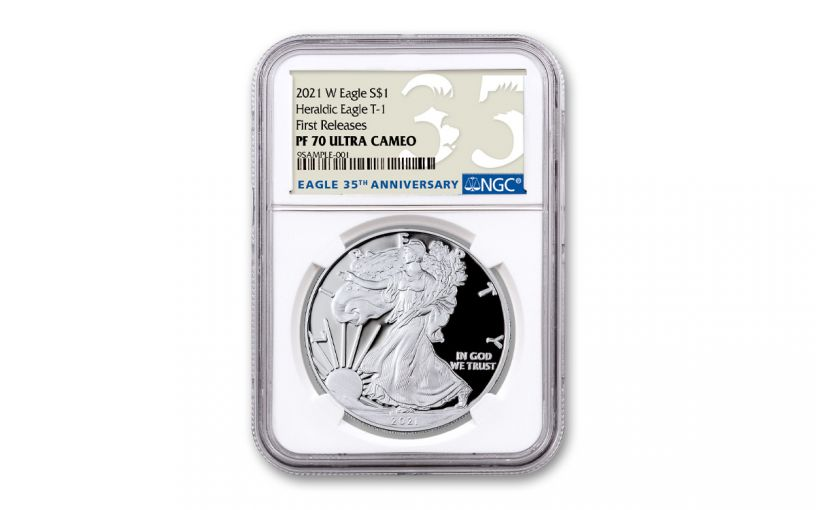 2021-W $1 1-oz American Silver Eagle Type 1 Proof NGC PF70UC First Releases w/ 35th Anniversary Label