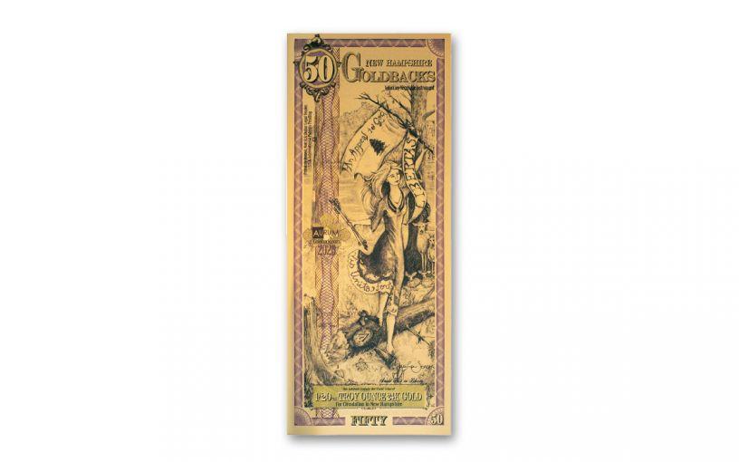 50 New Hampshire Goldback Aurum 24kt Gold Foil Note