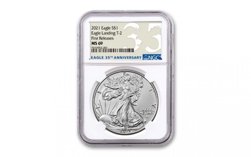 2021 $1 1oz Silver Eagle T2 NGC MS69 First Releases 35th Anniversary Label