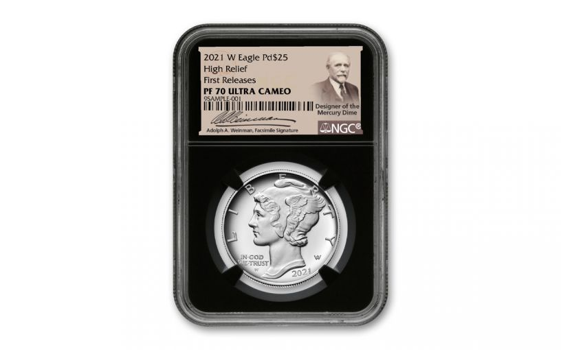 2021-W $25 1-oz Palladium American Eagle High Relief Proof NGC PF70 First Releases w/Black Core & Weinman Label