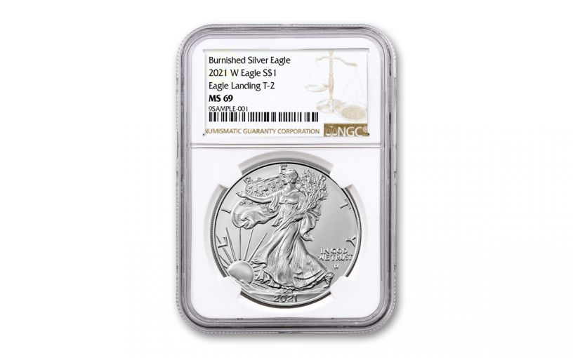 2021-W $1 1-OZ BURNISHED SILVER EAGLE T2 NGC MS69 BROWN LABEL
