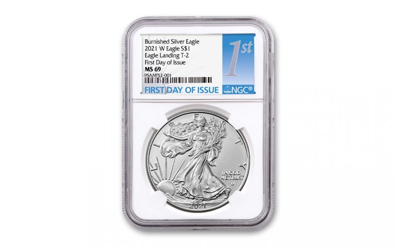 2021-W $1 1-OZ BURNISHED SILVER EAGLE T2 NGC MS69 First Day of Issue