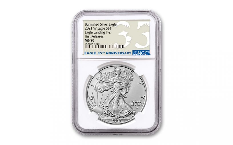 2021-W $1 1-OZ BURNISHED SILVER EAGLE T2 NGC MS70 First Releases 35th Anniversary Label