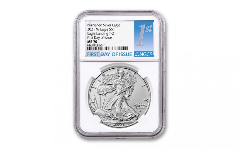 2021-W $1 1-OZ BURNISHED SILVER EAGLE T2 NGC MS70 First Day of Issue