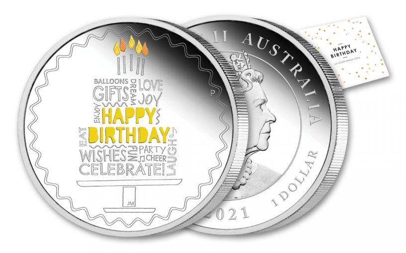 AUS 2021 $1 1-OZ SILVER HAPPY BIRTHDAY PROOF W/OGP
