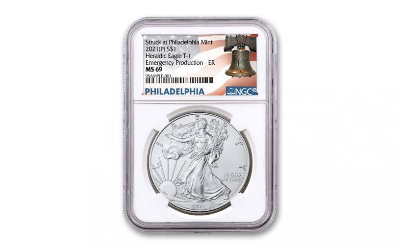 2021(P) $1 1-oz Silver Eagle Type 1 Struck At Philadelphia Emergency Production NGC MS69 Early Releases w/Liberty Bell Label