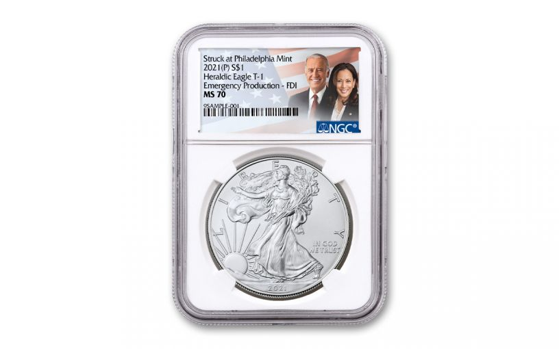 2021(P) $1 1-oz Silver Eagle Type 1 Struck At Philadelphia Emergency Production NGC MS70 First Day of Issue w/Biden & Harris Label