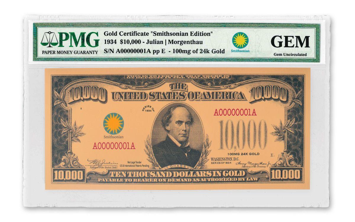 smithsonian series 1934 10 000 24k gold certificate pmg gem