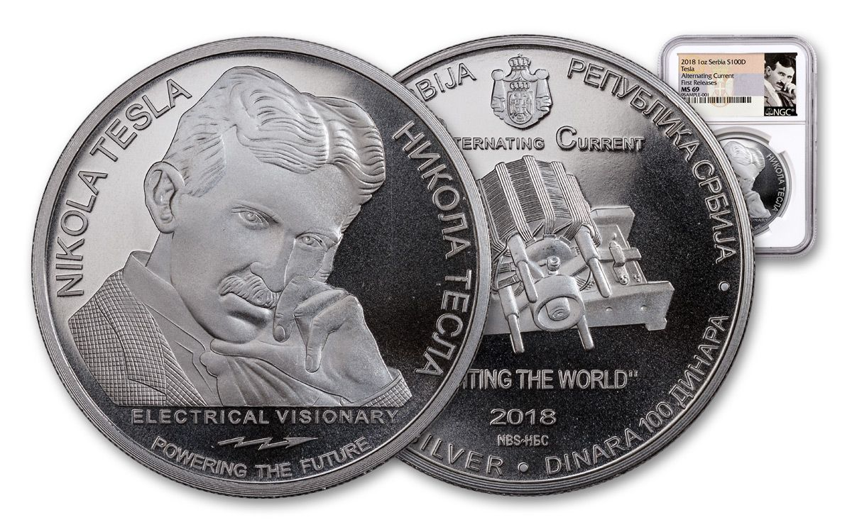2018 Serbia 1 Oz Silver Nikola Tesla Alternating Cur Ngc Ms69 First Releases Label