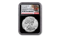 2019-S $1 1-oz Silver Eagle Enhanced Reverse Proof NGC PF69 First Releases w/Black Core & Trolley Label