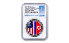 2018 Singapore 1-oz Silver United States/North Korea Summit NGC PF70UC First Day of Issue - Second Series
